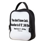 You Dont Know Jack Neoprene Lunch Bag