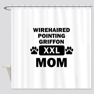 Wirehaired Pointing Griffon Mom Shower Curtain