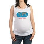 I'd rather be here Maternity Tank Top