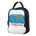 I'd rather be here Neoprene Lunch Bag