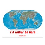 I'd rather be here Postcards (Package of 8)