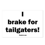 I brake for tailgaters Postcards (Package of 8)