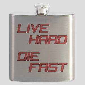 Live Hard Die Fast Flask