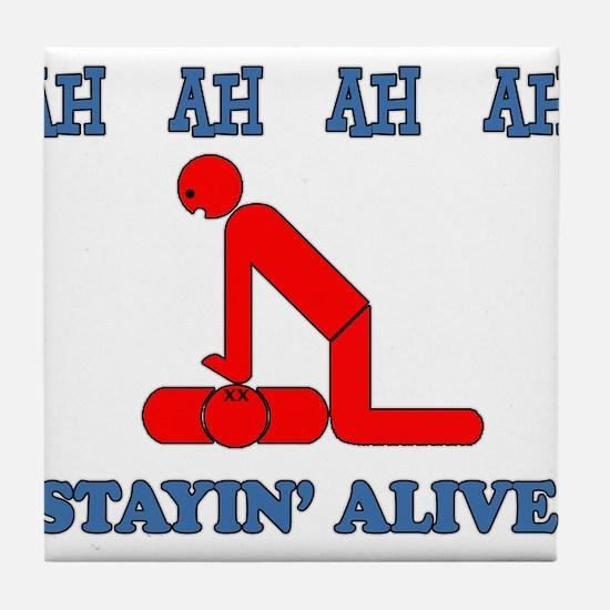 Stayin' Alive Tile Coaster