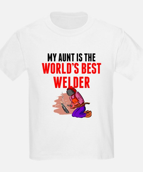 My Aunt Is The Worlds Best Welder T-Shirt