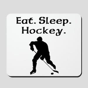 Eat Sleep Hockey Mousepad