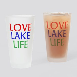 LOVE LAKE LIFE Drinking Glass