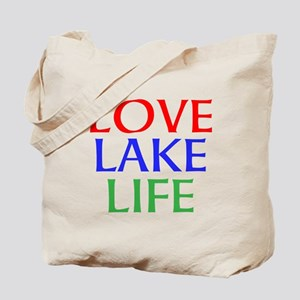 LOVE LAKE LIFE Tote Bag