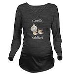 Garlic Addict Long Sleeve Maternity T-Shirt