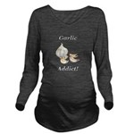 Garlic Addict Long Sleeve Maternity T-Shirt