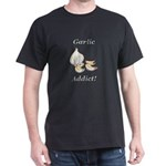 Garlic Addict Dark T-Shirt