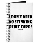 i dont need no stinking debit Journal