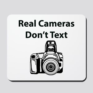 Real Cameras Don't Text Mousepad