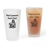 Real Cameras Don't Text Drinking Glass