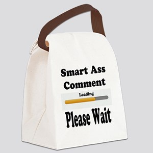 Smart Ass Comment Canvas Lunch Bag