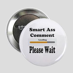 "Smart Ass Comment 2.25"" Button"