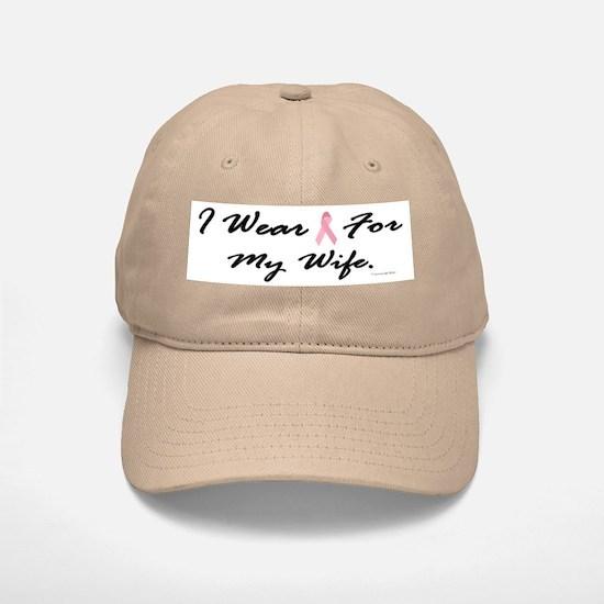I Wear Pink For My Wife 1 Baseball Baseball Cap