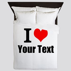 I Heart (your text here) Queen Duvet