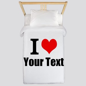 I Heart (your text here) Twin Duvet