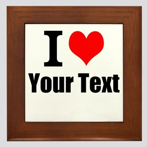 I Heart (your text here) Framed Tile