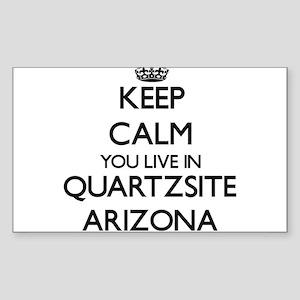 Keep calm you live in Quartzsite Arizona Sticker