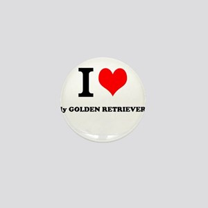 I Love My GOLDEN RETRIEVER Mini Button