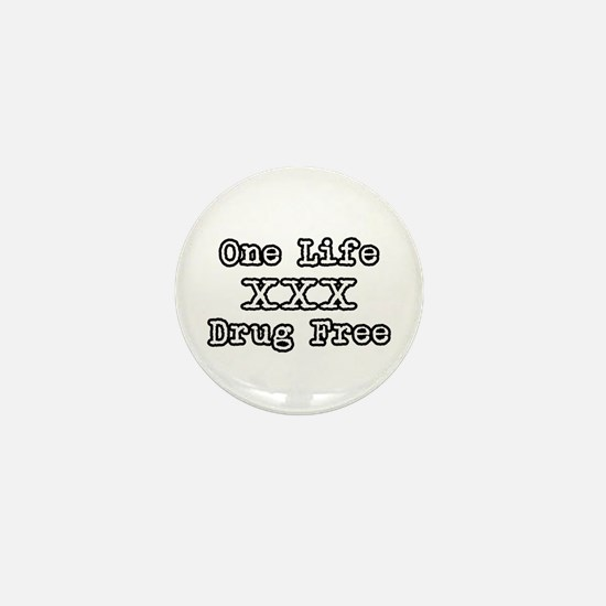 One Life Druge Free Mini Button