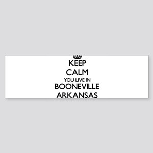 Keep calm you live in Booneville Ar Bumper Sticker