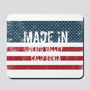 Made in Death Valley, California Mousepad