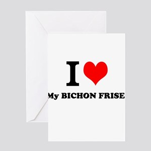 I Love My BICHON FRISE Greeting Cards