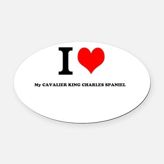 I Love My CAVALIER KING CHARLES SPANIEL Oval Car M