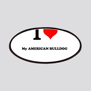 I Love My AMERICAN BULLDOG Patch