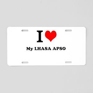 I Love My LHASA APSO Aluminum License Plate