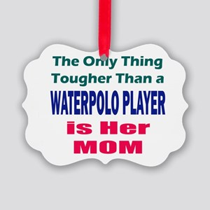 Her Tough Water Polo Mom Picture Ornament