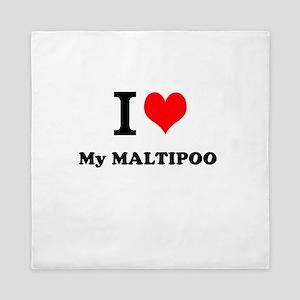 I Love My MALTIPOO Queen Duvet