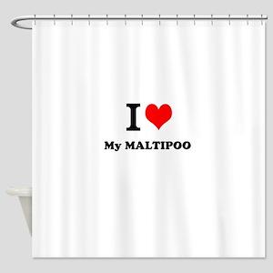 I Love My MALTIPOO Shower Curtain