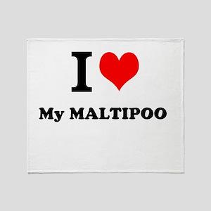 I Love My MALTIPOO Throw Blanket