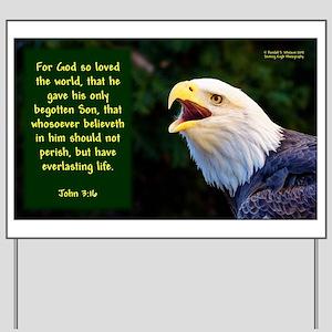 Talking Eagle (left) - John 3:16 Yard Sign