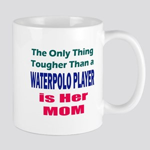 Her Tough Water Polo Mom Mug