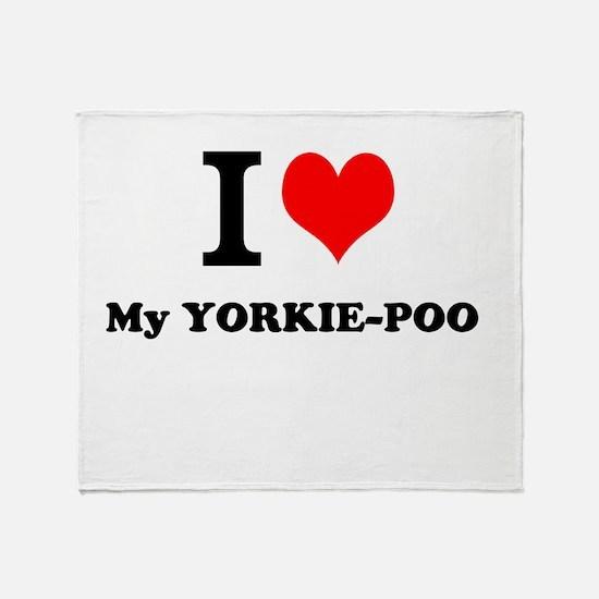 I love My YORKIE-POO Throw Blanket