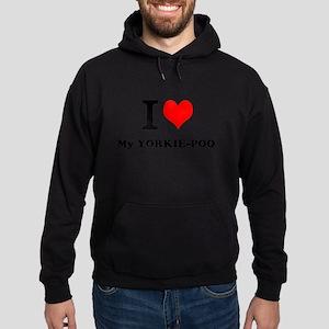 I love My YORKIE-POO Hoodie