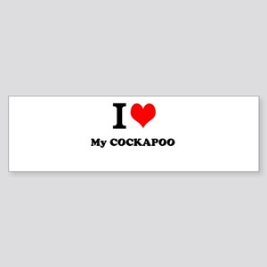 I Love My COCKAPOO Bumper Sticker