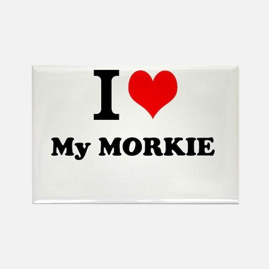 I Love My MORKIE Magnets
