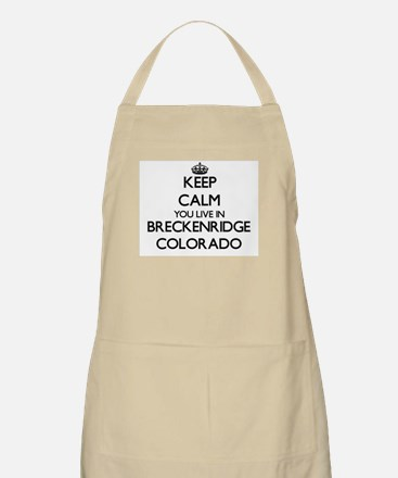 Keep calm you live in Breckenridge Colorado Apron