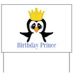Birthday Prince Penguin Yard Sign