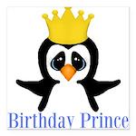 Birthday Prince Penguin Square Car Magnet 3