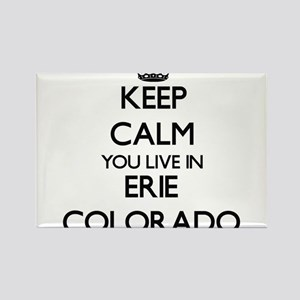 Keep calm you live in Erie Colorado Magnets