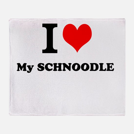 I Love My SCHNOODLE Throw Blanket