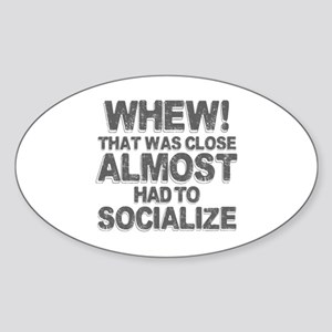 Antisocial Introvert Humor Sticker (Oval)