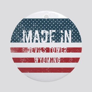 Made in Devils Tower, Wyoming Round Ornament